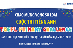 Cuộc thi Tiếng Anh TOEFL PRIMARY CHALLENGE